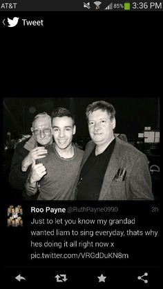 Awww. Liams grandpa passed away and instead of going to the funeral liam stayed on tour for his fans and deticated more than this to his grandpa <3