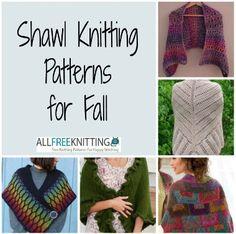 24  Shawl Knitting Patterns for Fall | AllFreeKnitting.com