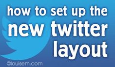 How to Set Up the New Twitter Layout (with secret tips!). More Twitter tips at http://getonthemap.us/twitter/blog #twitter #573tips