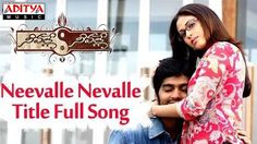 Neevalle Neevalle Full Video Song - Neevalle Neevalle Movie Songs - Vina...