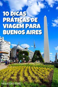 10 dicas práticas de viagem para Buenos Aires: como chegar, que moeda levar, como fazer o câmbio, como circular (táxi, metrô, Uber, bicicleta), passeios e muito mais. Confira #BuenosAires #Viagem