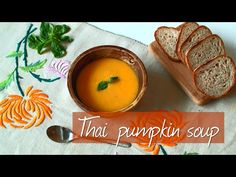 Thai pumpkin soup - gorgeous flavours of coconut, lemongrass and red chilli infuse this winter warmer
