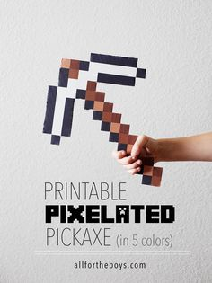 Printable Pixelated Pickaxe - comes in Diamond, Gold, Iron, Stone and Wood!