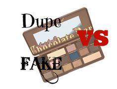 Stay Up With Makeup!: Dupe and Fake: cosa sono?