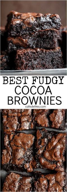 The Best, Fudgy ONE BOWL Cocoa Brownies! A special addition gives these brownies a super fudgy centre without losing that crispy, crackly top!   https://cafedelites.com #brownies #cocoapowder #dessert #sweets #chocolate