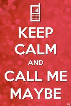 Call me maybe!!!!