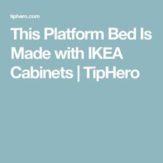 This dad wanted to make a bed for his daughter with creative, ample space. So he used seven IKEA cabinets to make this brilliant platform bed. Ikea Cabinets Bed, Ikea Furniture Hacks, How To Make Bed, Daughter, Platform, Father, Bedroom, Daughters
