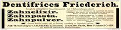 Original-Werbung/ Anzeige 1898 - DENTIFRICES FRIEDERICH / ARNHEIM - PARIS - ca…