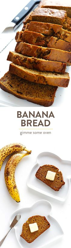 My all-time favorite banana bread recipe!  It's sweetened with maple syrup, easy to make, and SO flavorful and moist! | gimmesomeoven.com