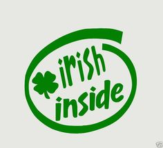 Irish Inside Decal Sticker Car Laptop PC 4 Leaf Clover for sale online Funny Bumper Stickers, Car Stickers, Car Decals, Vinyl Decals, Funky Gifts, Great Gifts, Things To Buy, Things To Think About, Trump Stickers