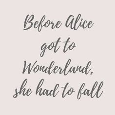 Life Quotes : Alice in Wonderland quotes. - About Quotes : Thoughts for the Day & Inspirational Words of Wisdom Birthday Quotes For Daughter, Daughter Quotes, Quotes For Daughters, Funny Quotes About Life, Inspiring Quotes About Life, Funny Sayings, Quotes About She, Quotes About Sweets, Quotes About Girls