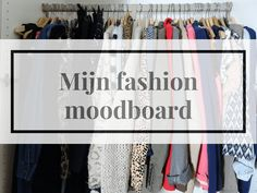 Mijn Fashion moodboard