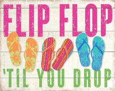 Sixtrees Flip Flop Till You Drop Flat Sign, Hot Pink SIXTREES,http://www.amazon.com/dp/B00IJXG400/ref=cm_sw_r_pi_dp_P-Qztb0X0QMMTSGZ