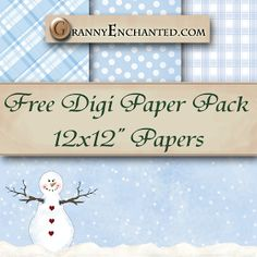 GRANNY ENCHANTED'S BLOG: Free Snowing Digi Paper Pack