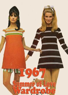 1967-Summer-of-Love-Wardrobe-Inspiration late 60s mini dress stripes orange brown white shorts baby doll looks