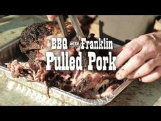 BBQ with Franklin: Pulled Pork. This is a Texas-like version of a pork butt cooked for pulled pork.