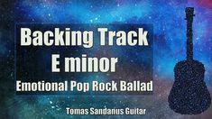 E minor Backing Track Em is my new guitar jam track, backtrack in Emotional Pop Rock Ballad Style. This E minor Backing Track Emotional Pop Rock Ballad Play-. Backing Tracks, Pop Rocks, Guitar, Guitars