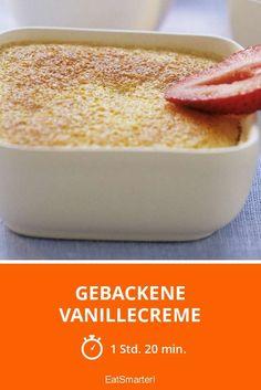 Gebackene Vanillecreme - smarter - Zeit: 1 Std. 20 Min. | eatsmarter.de