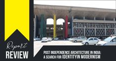 Report in Focus: Post Independence Architecture in India: A Search For Identity in Modernism | 2018 JETIR July 2018, Volume 5 #architecture #architecturelovers #architecturephotography #architektur #archilovers #architettura #architectureporn #interiors #exterior #arquitetura #architettura #archiqoutes #homedecor #instatravel #travelgram #photogram #worldplaces #interiorarchitecture #homedesign #aroundtheworld #instagram #colors #wanderlust #iconic #expression #photography…