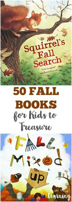 50 Gorgeous Fall Books to Treasure with Your Kids! – Jennifer Hannon-Dodd 50 Gorgeous Fall Books to Treasure with Your Kids! Fall Books for Kids to Treasure Autumn Activities, Book Activities, Preschool Activities, Reading Resources, Fall Preschool, Preschool Books, Fall Books, Children's Literature, Library Books