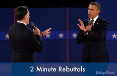 "This is an image of Romney and Obama during a debate of them arguing and trying to talk over one another. It says ""2 minute rebuttals"" as a joke because every time either candidate was told to give a 2 minute rebuttal it turned into a ten minute argument."
