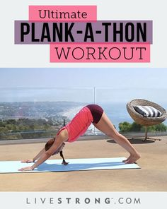 Carve Your Core With a Plank-a-Thon Workout | LIVESTRONG.COM