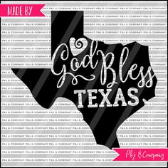 God Bless Texas Quote DIY Cutting File  SVG PNG by PBJnCompany