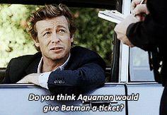 Patrick Jane-  Batman