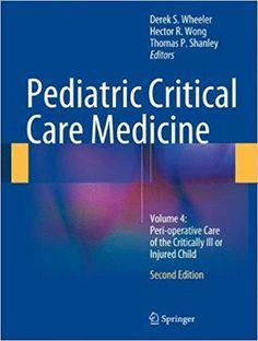 Download Pediatric Critical Care Medicine 4 Volumes Set PDF Visit (MedBooksPDF) NOW #telegram https://t.me/freemedicalbooks