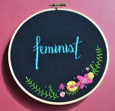 Trending Now: Feminist Embroidery for Your Home | StyleCaster