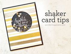 VIDEO: Embossed Stripes + Shaker Card Tips… + Hop + Giveaway! | Jennifer McGuire Ink | Bloglovin'