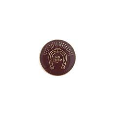 Image of NO LUCK LAPEL PIN