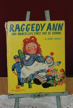 vintage 1950s book Raggedy Ann and Marcella's First Day At School