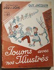 Jeu & Joie N° 81  Jouons avec nos Illustrés  Coeurs Vaillants Sylvain & Sylvette