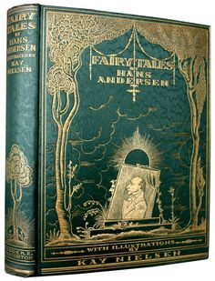 Andersen, Hans. Fairy Tales illustrated by Kay Nielsen. Published: Hodder and Stoughton Limited London. (1924)