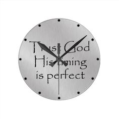 Shop Trust God's Timing Quote Round Clock created by Christian_Quote. Gods Timing Quotes, Trust Gods Timing, Homemade Clocks, Clock Template, Nifty Crafts, School Auction, Silent Auction, Christian Inspiration, Christian Quotes