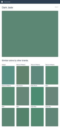 Dark Jade, Behr. Click the image to see similiar colors by other brands.