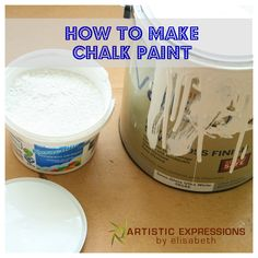 Artistic Expressions by Elisabeth: How to Make Chalk Paint {Tutorial}