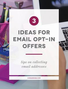 Three Ideas for Opt In Offers How to curate a list of people who actually want - Email Marketing - Start your email marketing Now. - Three Ideas for Opt In Offers How to curate a list of people who actually want to hear from you!