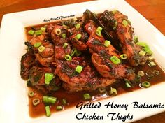 Grilled Honey Balsamic Chicken Thighs - I love chicken thighs. They are cheap and when prepared the right way, they can be tender and flavorful.  Here's a recipe for chicken thighs marinated in honey, balsamic vinegar and garlic.