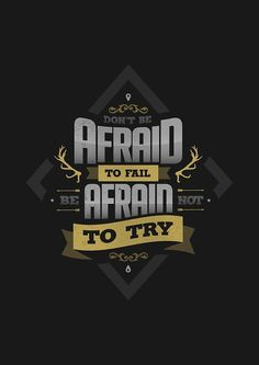 DONT'BE AFRAID TO FAIL - gold version by snevi #tshirts & #hoodies, #stickers, #iphonecases, #samsunggalaxycases, #posters, #home #decors, #totebags, #prints, #cards, #kids #clothes, #ipadcases, and #laptop #skins #typography #illustration #vecto #vector #vectordesign #illustrator #type #typo #dailyfont #dailytype #artoftype #fontart #redbubble #designbyhumans #snevi #dontbeafraidtofail #beafraidnottotry #vintage #dontbeafraidtofailbeafraidnottotry #quote #quotes