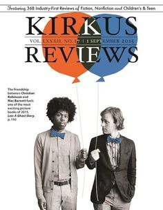 Mac Barnett and Christian Robinson on the cover of Kirkus Reviews Christian Robinson, Living In San Francisco, Popular Books, Ghost Stories, Book Review, Nonfiction, Childrens Books, Leo, Romance