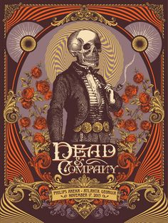 Atlanta - Dead and Company - Mickey Hart, Bill Kreutzmann, and Bob Weir of Grateful Dead with John Mayer featuring Oteil Burbridge and Jeff Chimenti. Rock Posters, Band Posters, Concert Posters, Music Posters, Retro Posters, Phil Lesh And Friends, Dead And Company, Vintage Music, Tatoo