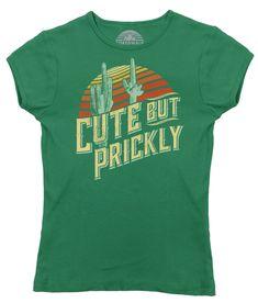 Women's Cute But Prickly T-Shirt - Cactus Shirt – Boredwalk Cool Shirts For Girls, Cute Tshirts, Funny T Shirt Sayings, T Shirts With Sayings, Fall Shirts, Tee Shirts, Cactus Shirt, Make Your Own Shirt, Diy Shirt