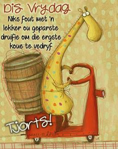 Friday Weekend, Happy Friday, Bicycle Painting, Goeie Nag, Goeie More, Afrikaans Quotes, Weekend Quotes, Good Morning Good Night, Day Wishes