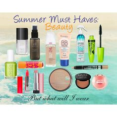 Summer Must Haves: Beauty