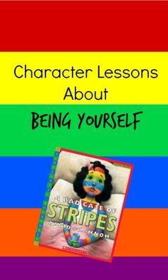 Character Lessons About Being Yourself to go along with the book A Bad Case of Stripes