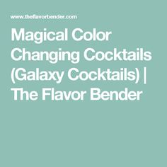 Magical Color Changing Cocktails (Galaxy Cocktails) - Four incredible Magical Cocktails to make and be inspired to make your own! Wow your friends and family with these fun and unique cocktails made with color changing alcohol. Mermaid Drink, Beverages, Drinks, Cocktail Making, Cocktails, Alcohol, Color, Drinking, Craft Cocktails