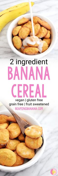 Vegan 2 Ingredient Banana Cereal - Beaming Banana