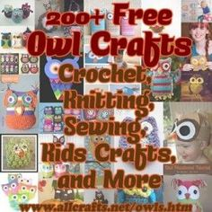 Free Owl Crafts – Crochet, Knitting, Sewing, Kids Crafts, Baby Crafts
